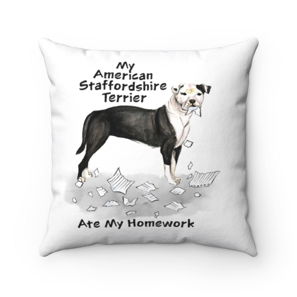 My American Staffordshire Terrier Ate My Homework Square Pillow