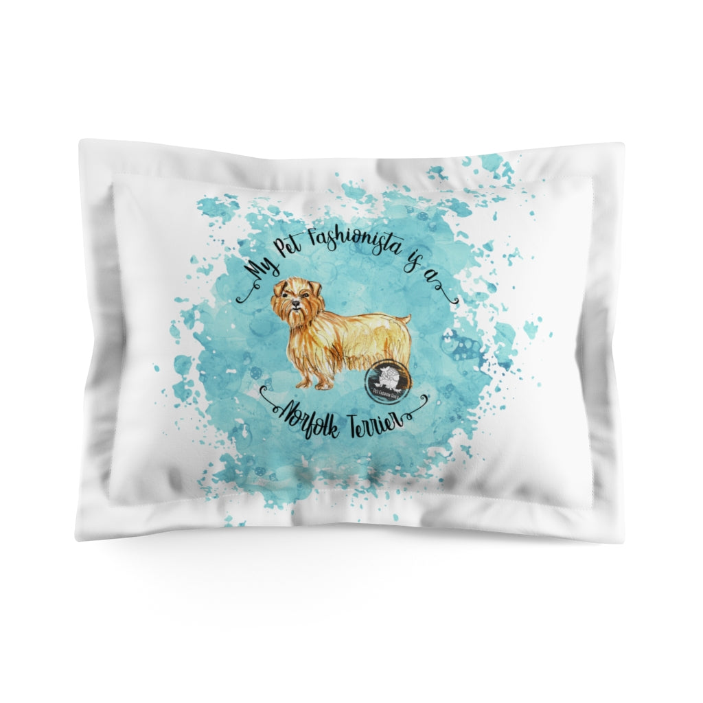 Norfolk Terrier Pet Fashionista Pillow Sham
