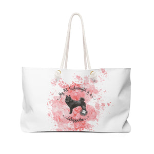 Schipperke Pet Fashionista Weekender Bag