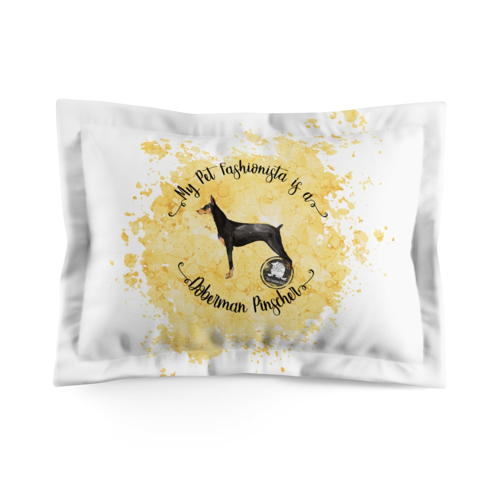 Doberman Pinscher Pet Fashionista Pillow Sham