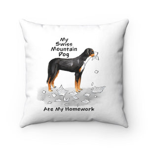 My Swiss Mountain Dog Ate My Homework Square Pillow