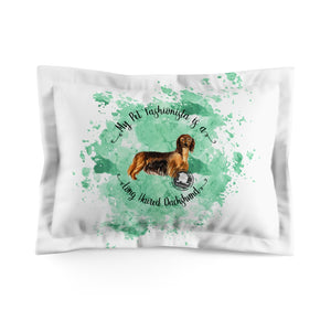 Dachshund (Long haired) Pet Fashionista Pillow Sham