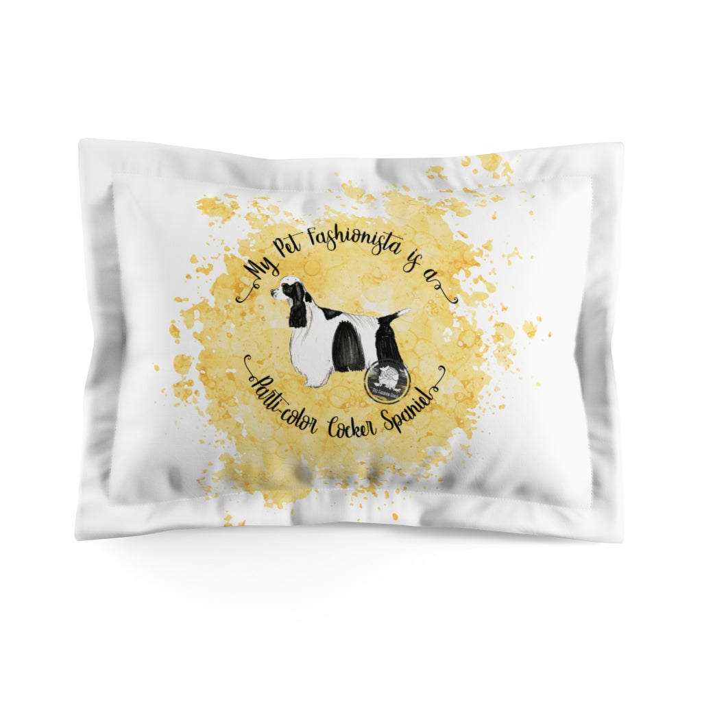Parti-Color Cocker Spaniel Pet Fashionista Pillow Sham