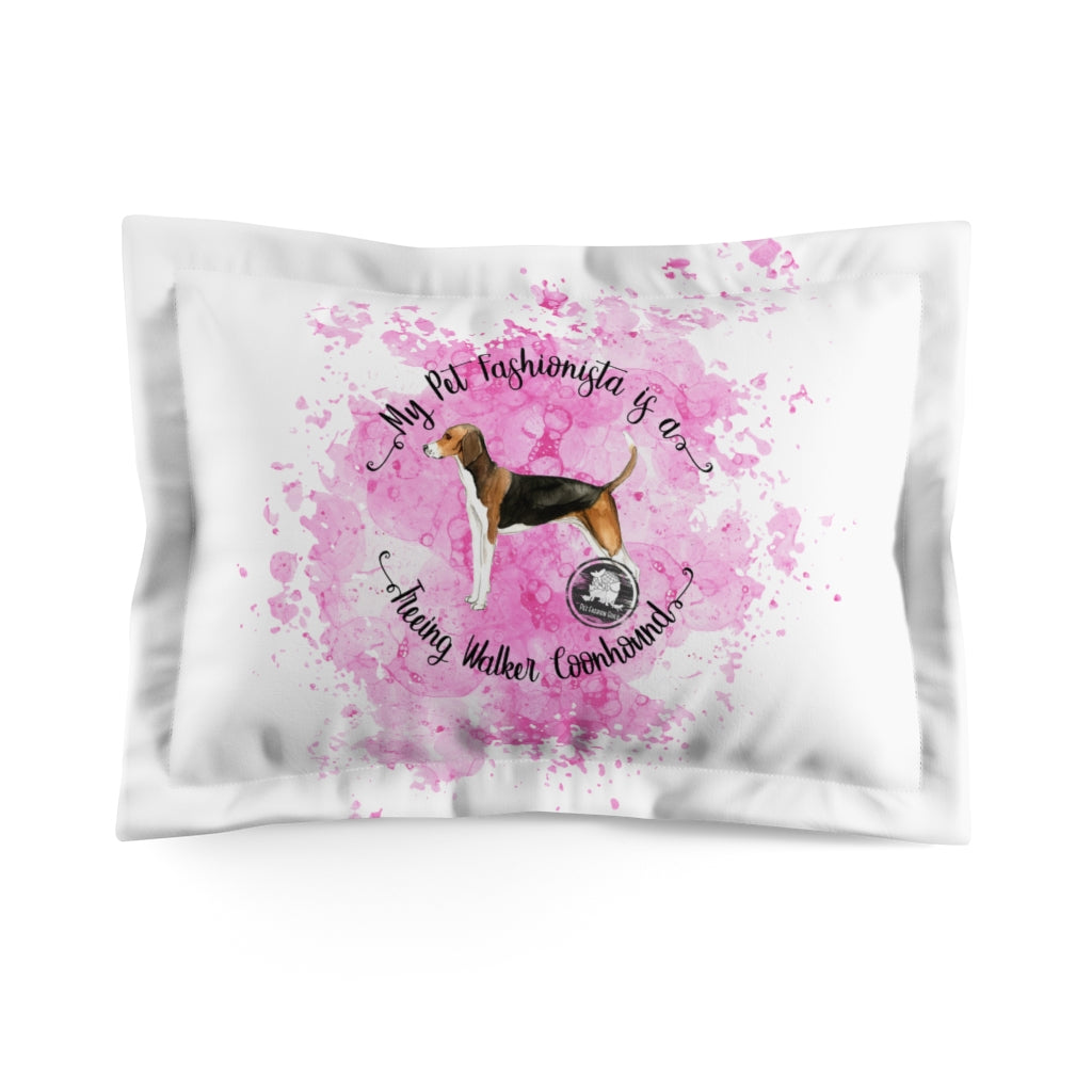 Treeing Walker Coonhound Pet Fashionista Pillow Sham