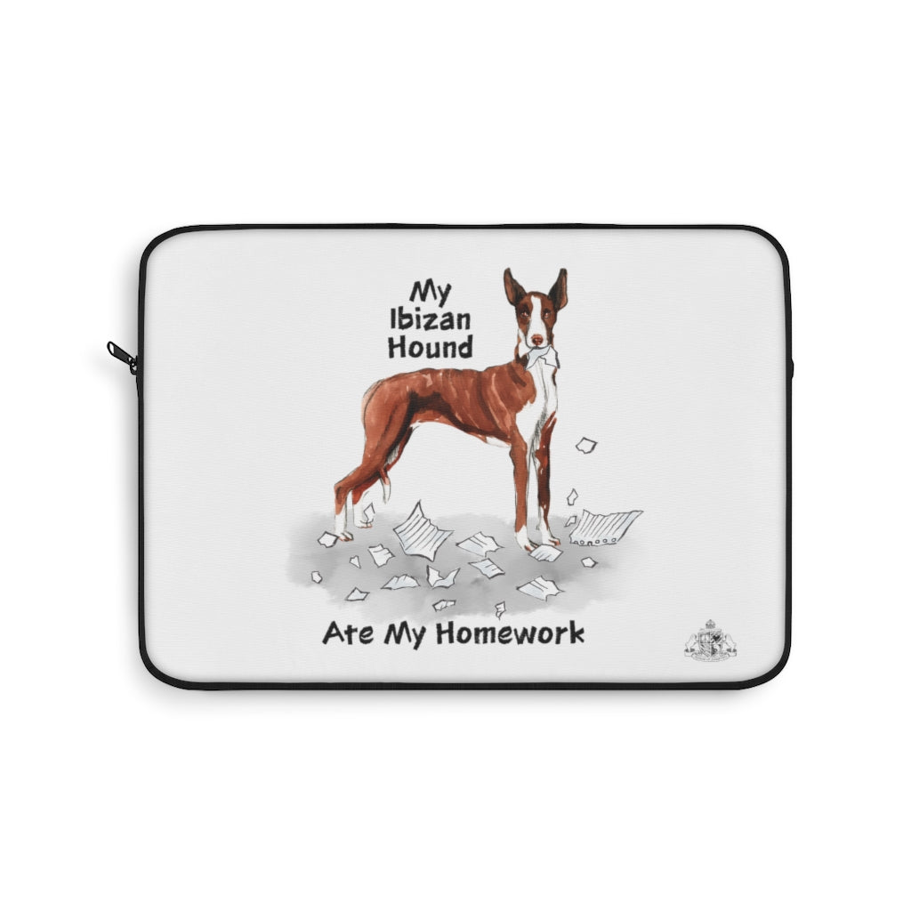 My Ibizan Hound Ate My Homework Laptop Sleeve