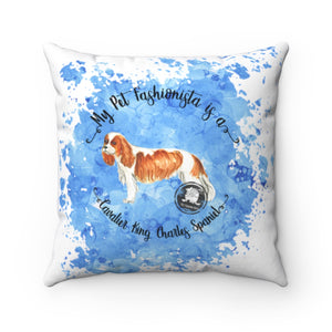 Cavalier King Charles Spaniel Pet Fashionista Square Pillow