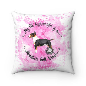 Miniature Bull Terrier Pet Fashionista Square Pillow