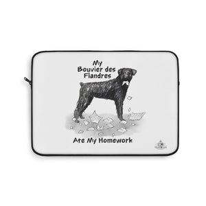 My Bouvier Des Flandres Ate My Homework Laptop Sleeve