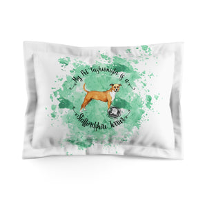 Staffordshire Terrier Pet Fashionista Pillow Sham