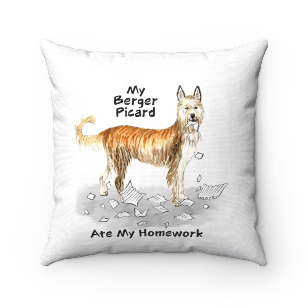 My Berger Picard Ate My Homework Square Pillow