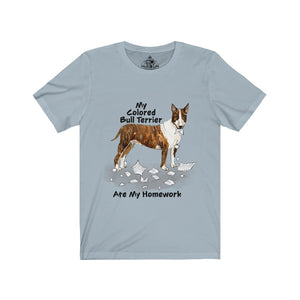 My Colored Bull Terrier Ate My Homework Unisex Jersey Short Sleeve Tee