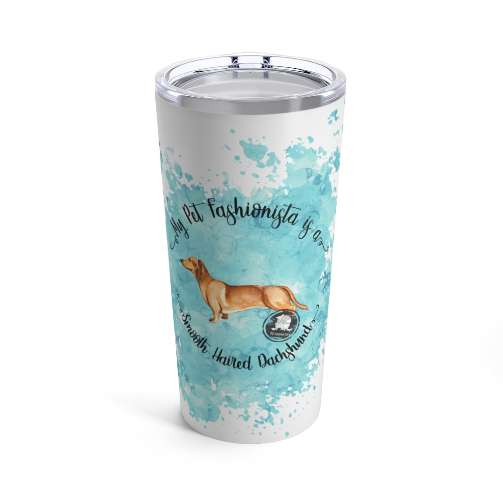 Dachshund (Smooth haired) Pet Fashionista Tumbler