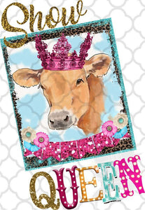 Show Queen Cow in Tiara Sublimation Transfers