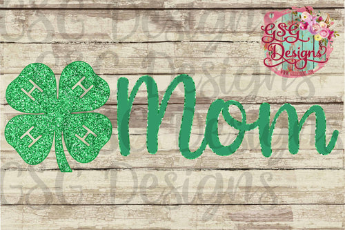 4H Mom Glitter Clover Digital Design File PNG