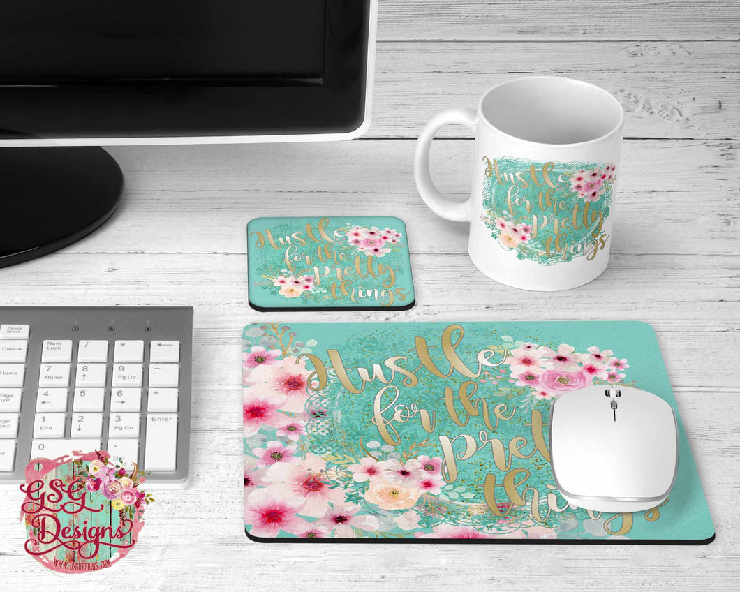 Hustle for the Pretty Things Turquoise with Pink Flowers and Gold Text Mouse pad, Coaster, and Mug Digital Design File Template PNG