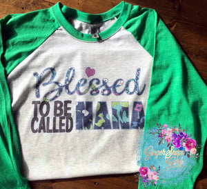 Blessed to Be Called Custom Nana, Meme, Gigi, Auntie, Mom Sublimation Design File