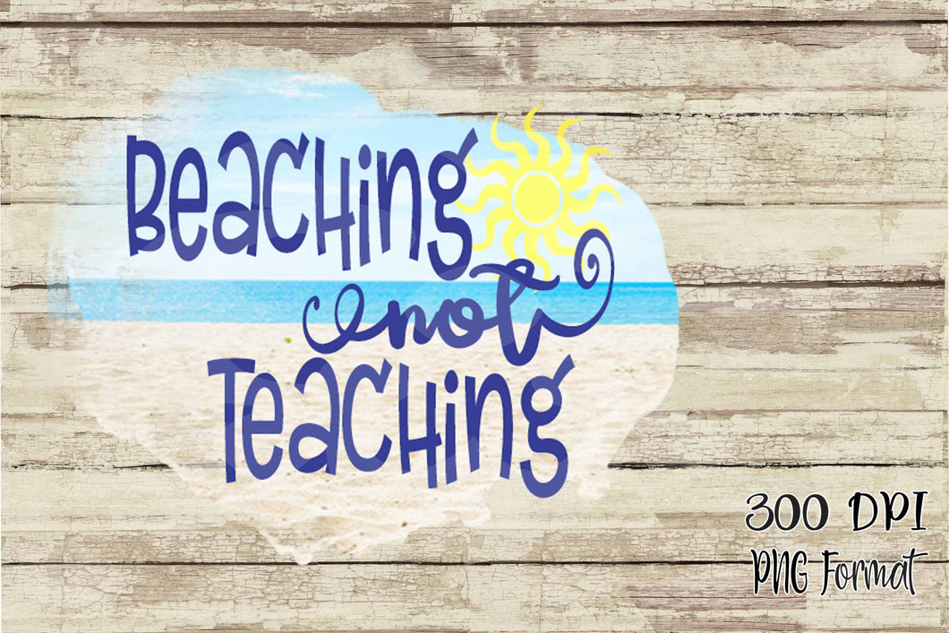 Beaching not Teaching Sublimation Transfers