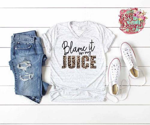 Blame it On My Juice Leopard Funny Digital Design File PNG