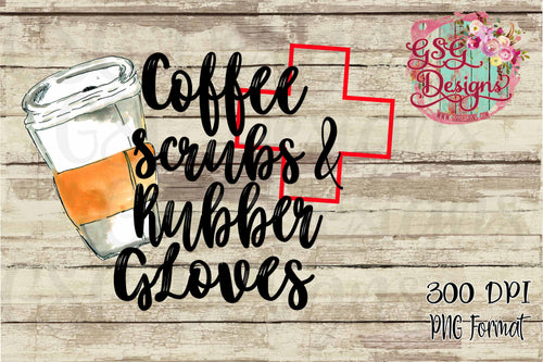 Coffee Scrubs and Rubber Gloves Sublimation Transfers
