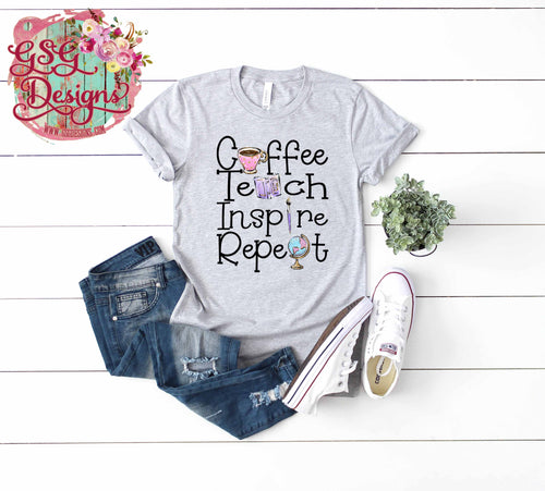 Coffee Teach Inspire Repeat Screen Print Transfers RTS