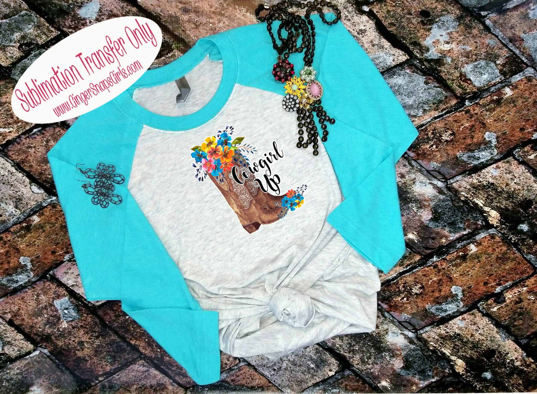 Cowgirl Up Cowboy Boots Floral Sublimation Transfers