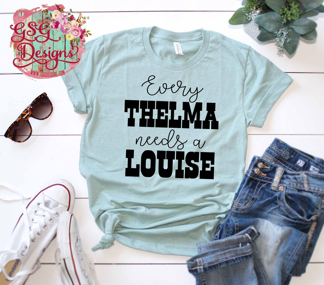 Every Thelma Needs a Louise Digital Design File