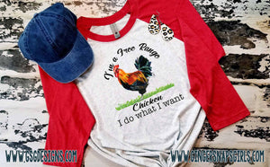 Free Range Chicken- I Do What I Want Sublimation Design File