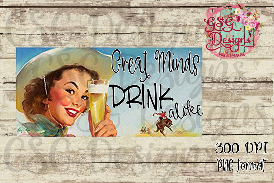 Great Minds Drink Alike Vintage Pin Up Girl Sublimation Transfers