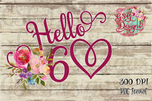 Load image into Gallery viewer, Hello 60 Watercolor Floral Printable and Sublimation Digital Design File