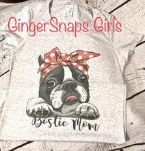 Load image into Gallery viewer, Bostie Mom, Boston Terrier Mom Design, Dog Mom Sublimation Design File