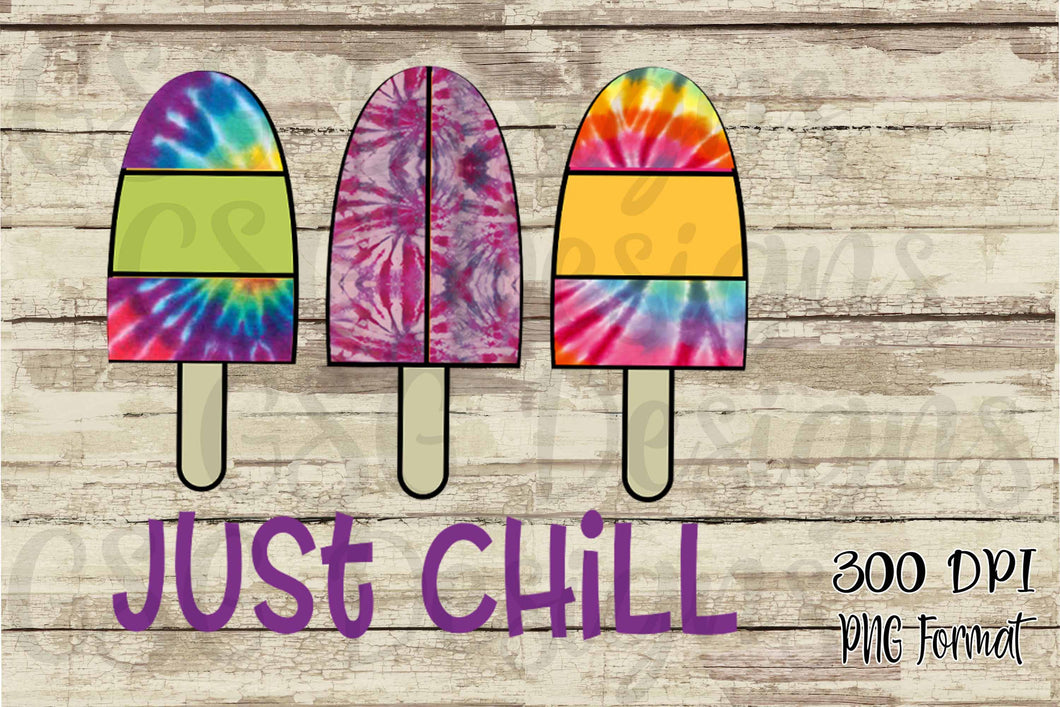 Just Chill Popsicle Tie Dye Sublimation Transfers