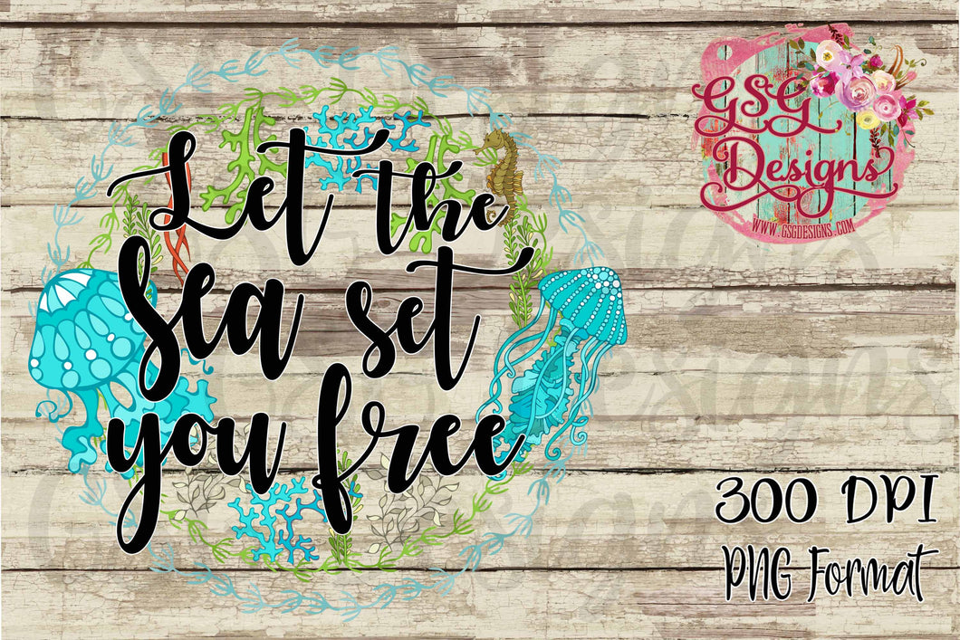 Let the Sea Set You Free Ocean Reef Watercolor Digital Design File PNG