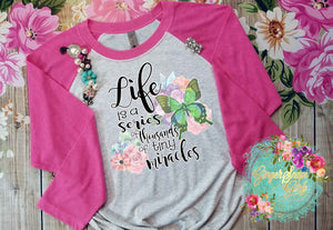 Life is a Series of Thousands of Tiny Miracles Watercolor Flowers and Butterfly Sublimation Transfers