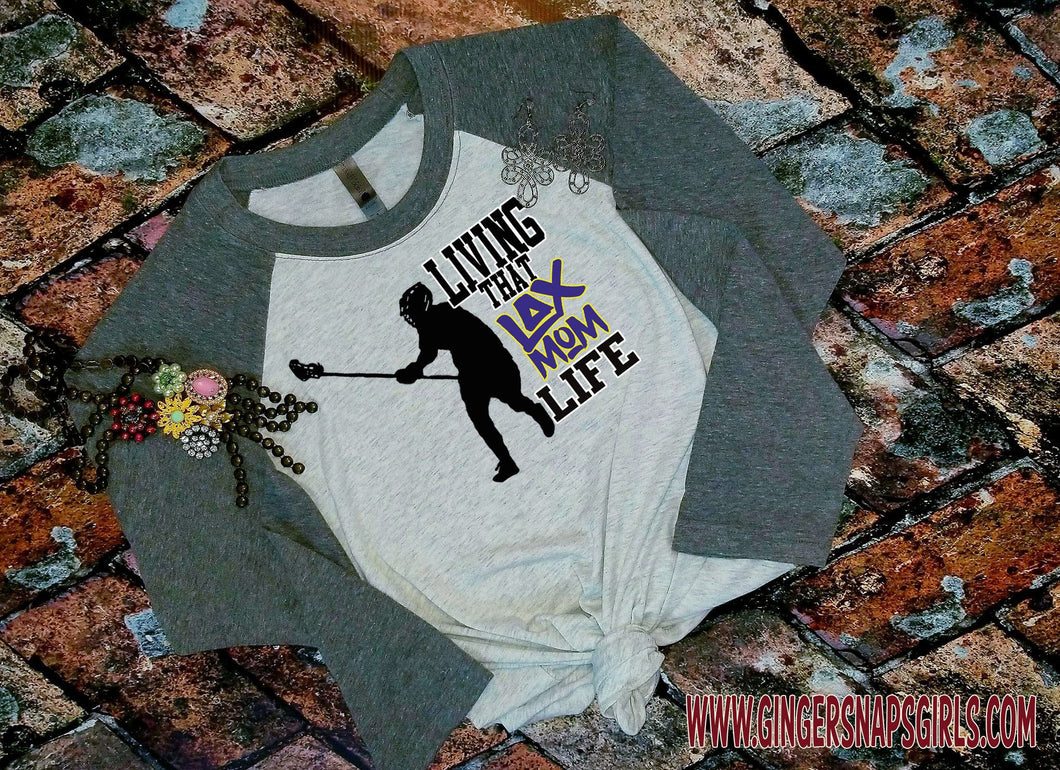 Livin' that Lax Mom Life lacrosse Player Printable and Sublimation Digital Design File