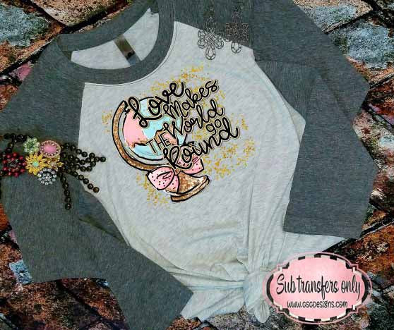 Love Makes the World Go Round Gold and Pink Sublimation Transfers