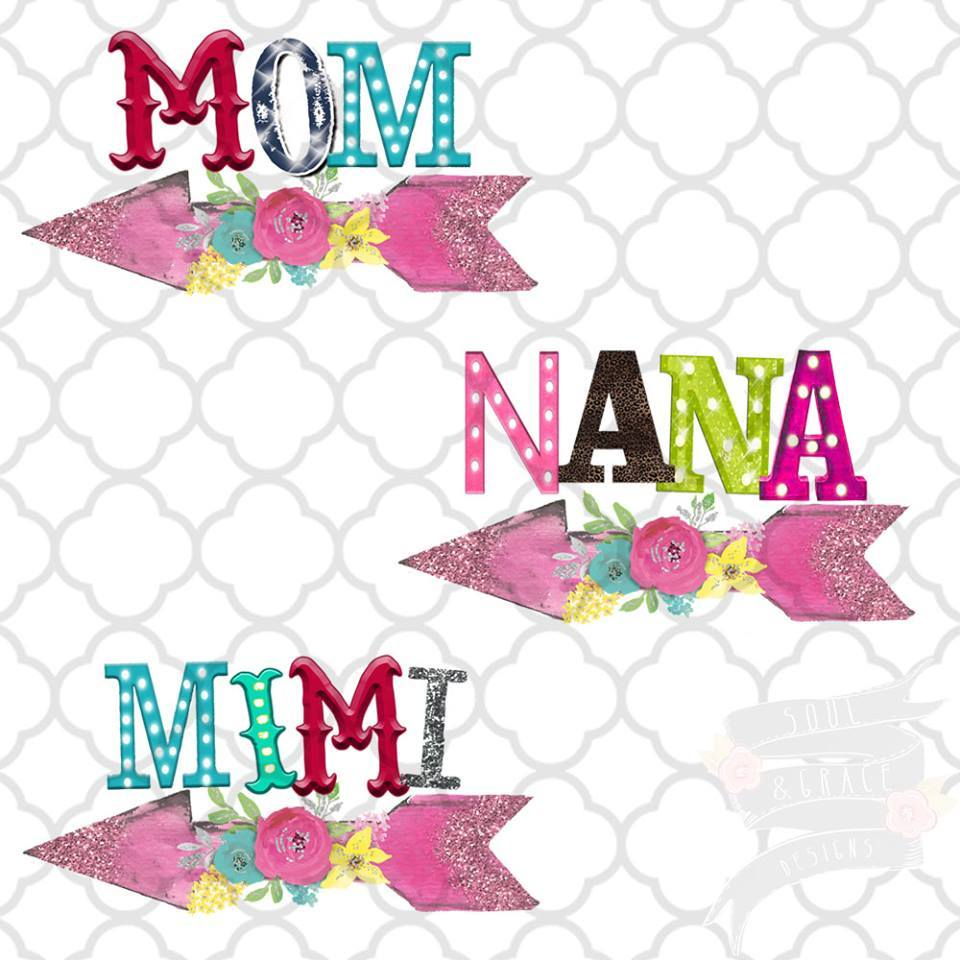 Mom, Nana, Mimi funky Marquee Letter Sublimation Transfers