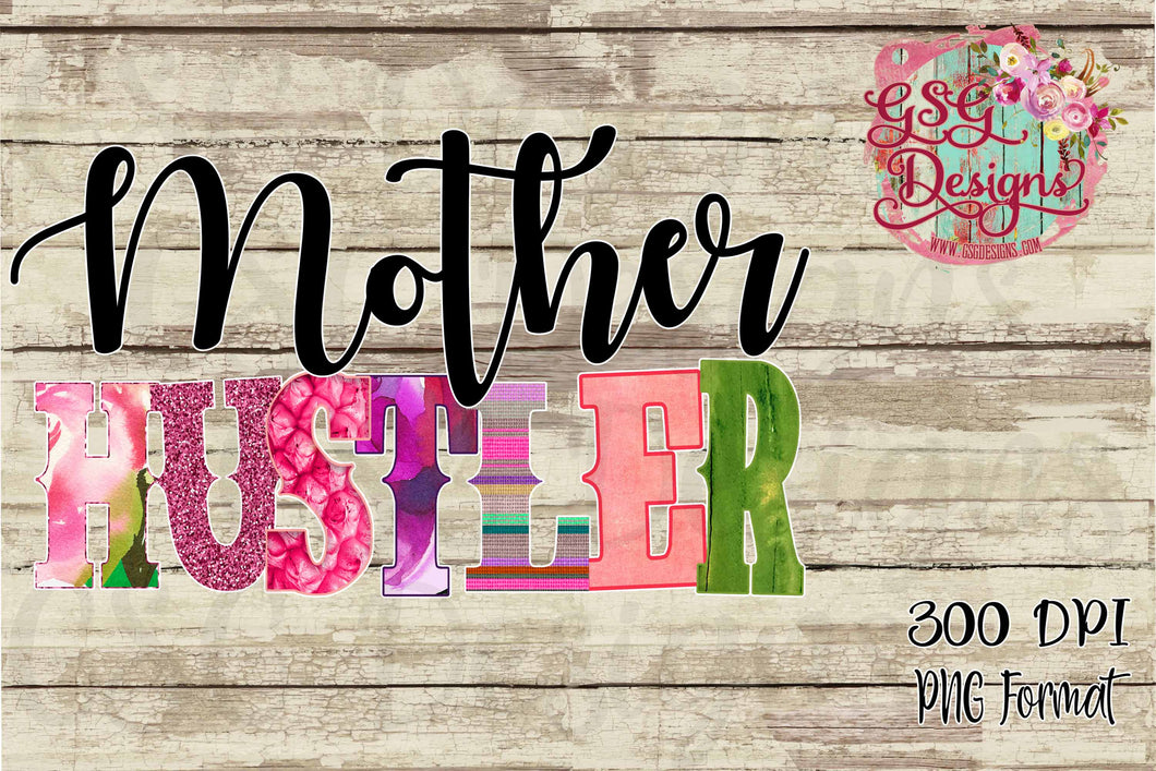 Mother Hustler Funky Mom Life Sublimation Transfers