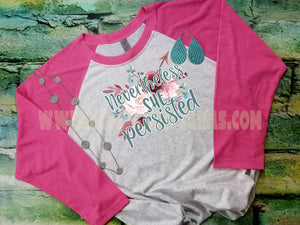Nevertheless She Persisted Floral Sublimation Transfers