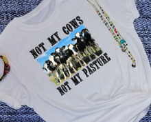 Load image into Gallery viewer, Not My Cows Not My Pasture funky Sublimation Transfers