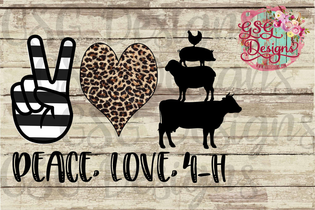 Peace Love 4H Cow Sheep Pig Chicken Leopard Digital Design File PNG