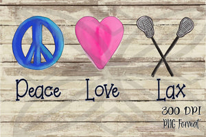 Peace Love Lax Hand Drawn Sublimation Transfers