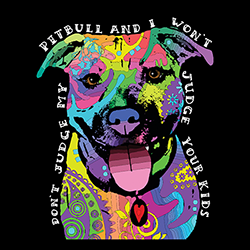 Don't Judge My Pitbull ... Screen Print High Heat Transfers RTS