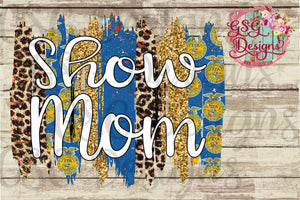 Show Mom FFA Brush Stroke Digital Design File PNG