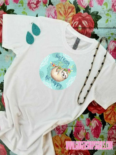 Sloth Don't Hurry Be Happy vintage style Sublimation Transfers