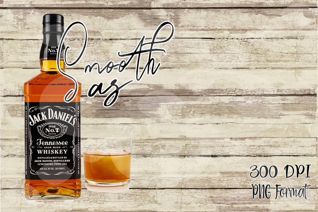Smooth as Tennessee Whiskey Digital Design File PNG
