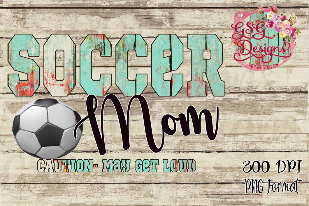 Soccer Mom Caution May Get Loud Sublimation Transfers