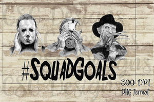 Freddy Jason Michael Squad Goals Halloween Sublimation Transfers
