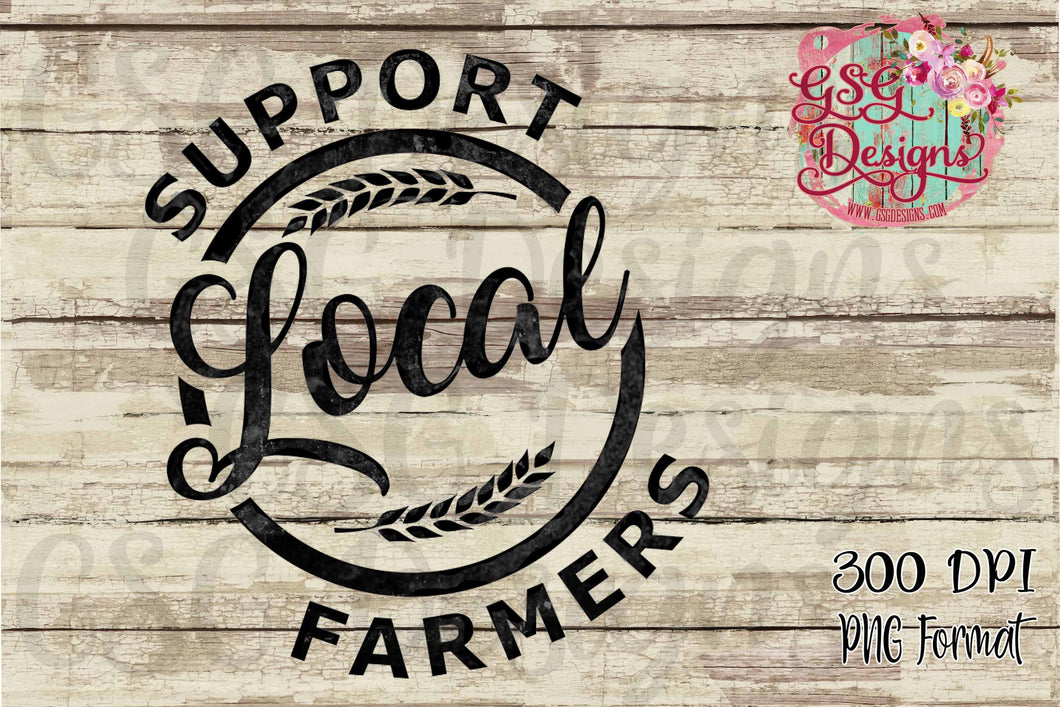 Support Your Local Farmer Distressed Sublimation Transfers