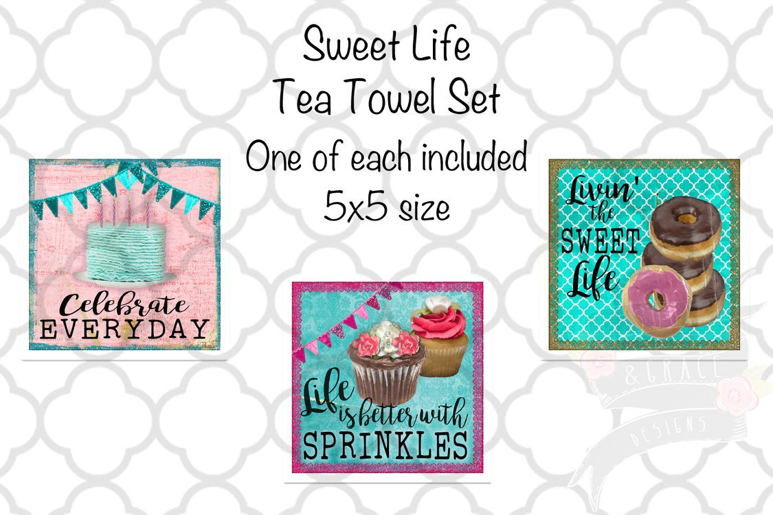 ecc0210abc748 Sweet Life, Celebrate Everyday, Life is Better with Sprinkles, Livin' the  Sweet Life Sublimation Transfers