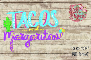 Tacos and Margaritas Cinco de Mayo Funny Digital Design File PNG